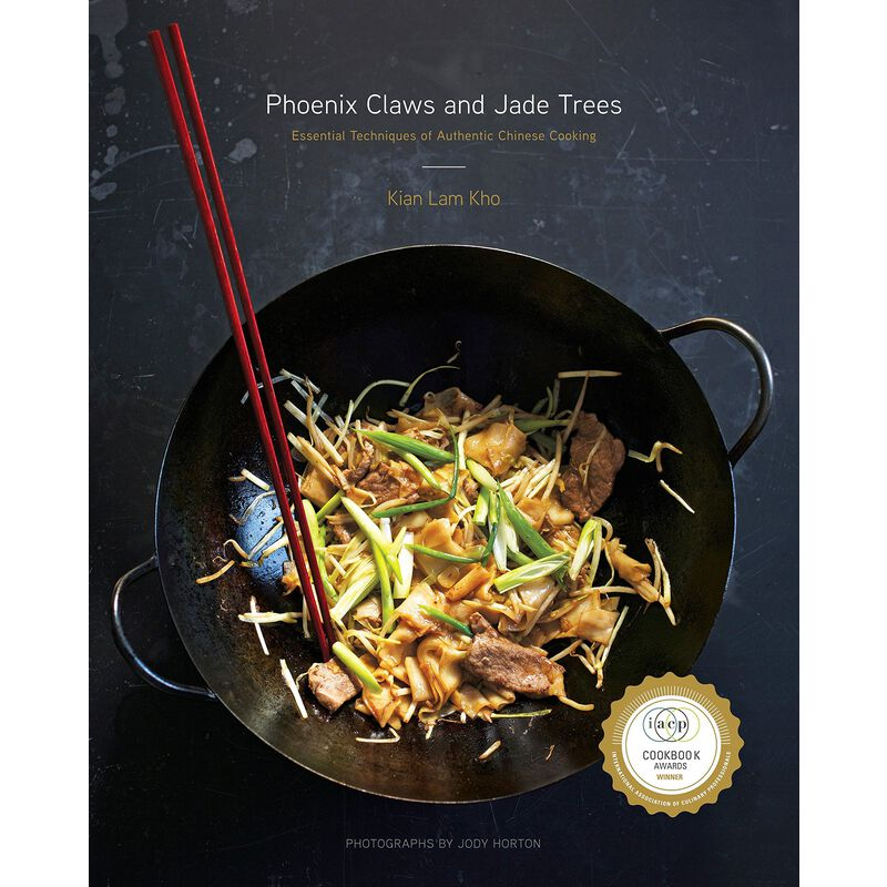Phoenix Claws and Jade Trees: Essential Techniques of Chinese Cooking